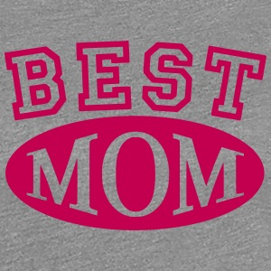 best mom Women's T-Shirts - Women's Premium T-Shirt