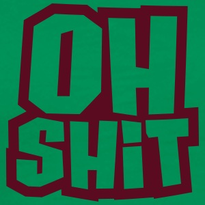 Oh Shit Design T-Shirts - Men's Premium T-Shirt