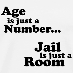 Age is just a number... T-Shirts - Men's Premium T-Shirt