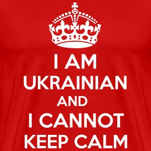 I am Ukrainian and i cannot keep calm. T-Shirts - Men's Premium T-Shirt