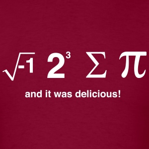 I Ate Sum Pi and it was Delicious T-Shirts - Men's T-Shirt