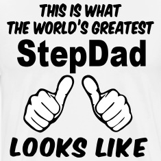 This Is What The World's Greatest StepDad Looks Li T-Shirts