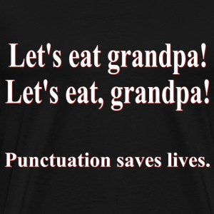 Let's Eat Grandpa! - Men's Premium T-Shirt