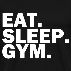 Eat. Sleep. Gym. - Men's Premium T-Shirt
