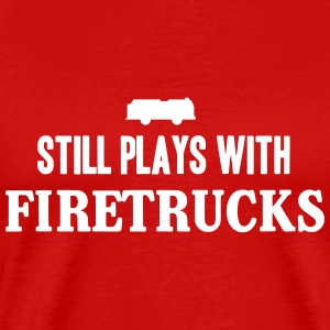 Still plays with firetrucks T-Shirts - Men's Premium T-Shirt