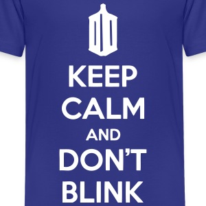 Keep Calm And Don't Blink Kids' Shirts - Kids' Premium T-Shirt