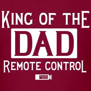 Dad. King of the Remote Control T-Shirts - Men's T-Shirt