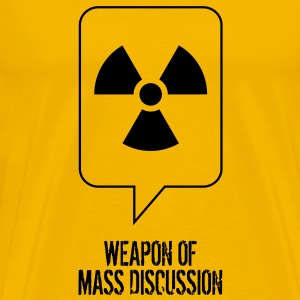 Weapon of Mass Discussion - Men's Premium T-Shirt