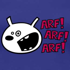 The dog barks: ARF, ARF, ARF! Women's T-Shirts - Women's Premium T-Shirt