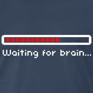 Waiting for brain (loading bar) / Funny humor T-Shirts - Men's Premium T-Shirt
