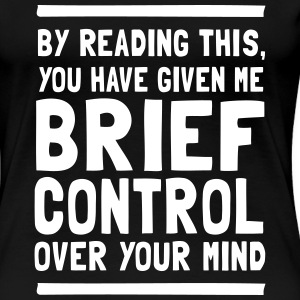 Brief Control Over Your Mind Women's T-Shirts - Women's Premium T-Shirt