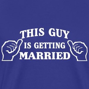 This Guy is Getting Married T-Shirts - Men's Premium T-Shirt