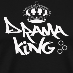 Drama King - Men's Premium T-Shirt