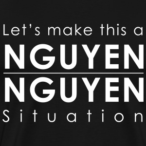 Nguyen/Nguyen Situation - Men's Premium T-Shirt
