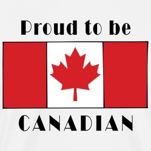 Proud To Be Canadian T-Shirt - Men's Premium T-Shirt
