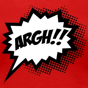 comic ARGH!, Super Hero, Cartoon, Speech Bubble Women's T-Shirts - Women's Premium T-Shirt