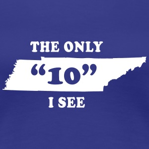 The Only 10 I see Women's T-Shirts - Women's Premium T-Shirt