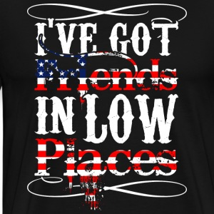 Friends In Low Places - Men's Premium T-Shirt