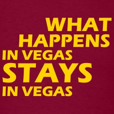 what happens in vegas ... T-Shirts