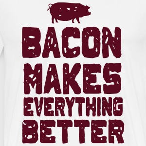 Bacon Makes Everything Better T-Shirts - Men's Premium T-Shirt