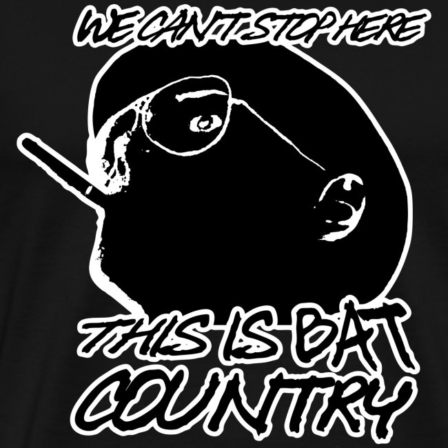 Ice Cold T Shirts We Cant Stop Here This Is Bat Country Fear And
