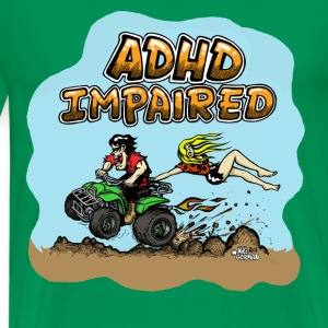 ADHD Impaired Hillbilly ATV - Men's Premium T-Shirt