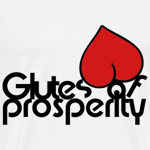 Glutes Of Prosperity T-Shirts - Men's Premium T-Shirt