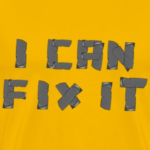 I can fix it duct tape T-Shirts - Men's Premium T-Shirt