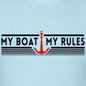 MY Boat. My Rules T-Shirts - Men's T-Shirt