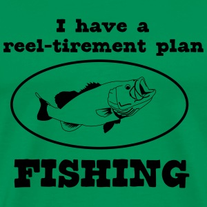 Fishing Reel-Tirement Plan T-Shirts - Men's Premium T-Shirt