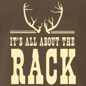 It's all about the rack T-Shirts - Men's Premium T-Shirt