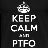 Design ~ Keep Calm and PTFO (Black)