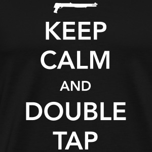 Keep Calm and Double Tap T-Shirts - Men's Premium T-Shirt