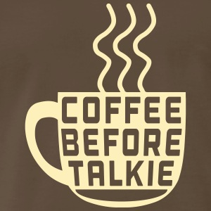 Coffee Before Talkie T-Shirts - Men's Premium T-Shirt