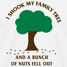 Shook My Family Tree. A Bunch of Nuts T-Shirts