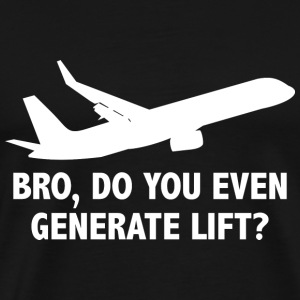 Bro, Do You Even Generate Lift? - Men's Premium T-Shirt