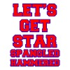 Let's Get Star Spangled Hammered Design T-Shirts - Men's Premium T-Shirt