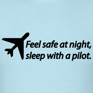 Feel safe at night, sleep with a pilot T-Shirts - Men's T-Shirt