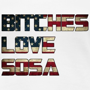 Bitches Love Sosa American Flag Design Women's T-Shirts - Women's Premium T-Shirt
