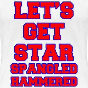 Let's Get Star Spangled Hammered Design Women's T-Shirts - Women's Premium T-Shirt