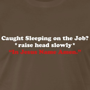 Caught Sleeping - Amen T-Shirts - Men's Premium T-Shirt