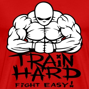 Train hard fight easy. T-Shirts - Men's Premium T-Shirt