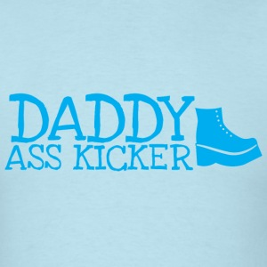 Daddy ass kicker with a boot T-Shirts - Men's T-Shirt