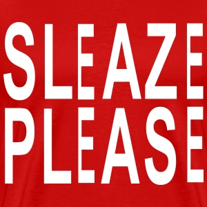 sleaze pleaze T-Shirts - Men's Premium T-Shirt