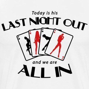 Last night out - and we are all in T-Shirts - Men's Premium T-Shirt