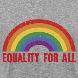 Equality For All T-Shirts - Men's Premium T-Shirt