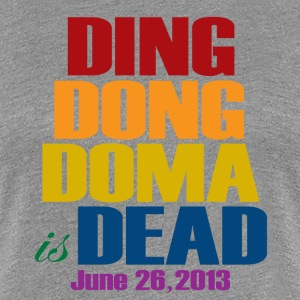 Ding Dong DOMA is Dead Women's T-Shirts - Women's Premium T-Shirt