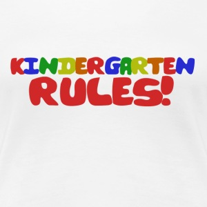 Kindergarten Rules - Women's Premium T-Shirt