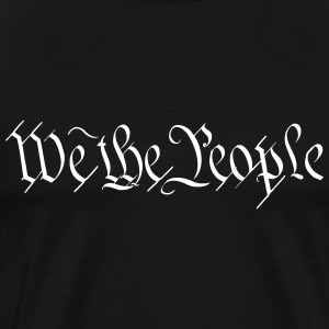 We the People T-Shirts - Men's Premium T-Shirt