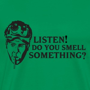 Listen! Do you smell something? T-Shirts - Men's Premium T-Shirt